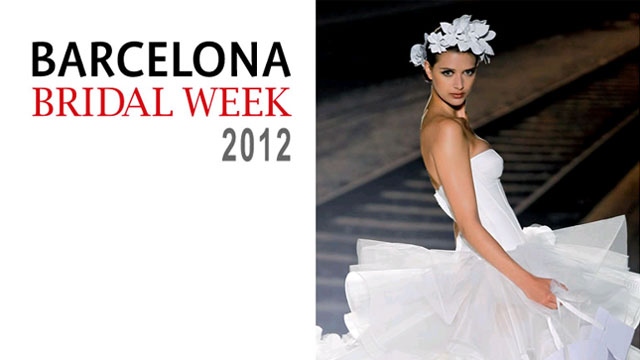 Barcelona Bridal Week 2012